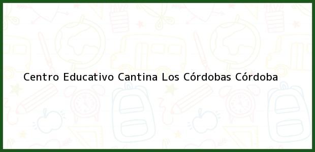 Teléfono, Dirección y otros datos de contacto para Centro Educativo Cantina, Los Córdobas, Córdoba, Colombia