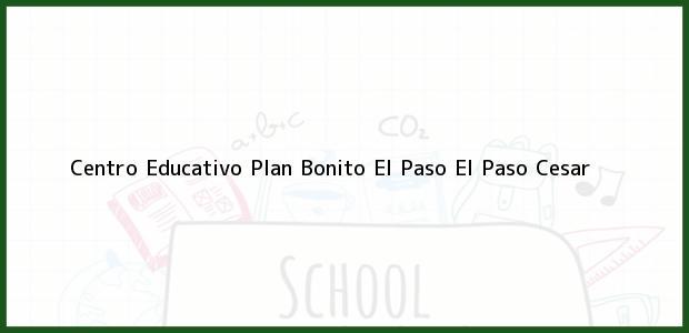 Teléfono, Dirección y otros datos de contacto para Centro Educativo Plan Bonito El Paso, El Paso, Cesar, Colombia