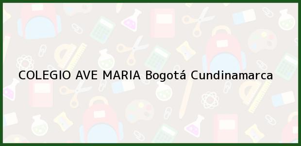 Teléfono, Dirección y otros datos de contacto para Colegio Ave Maria, Bogotá, Cundinamarca, Colombia