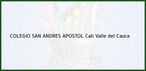 Teléfono, Dirección y otros datos de contacto para COLEGIO SAN ANDRES APOSTOL, Cali, Valle del Cauca, Colombia