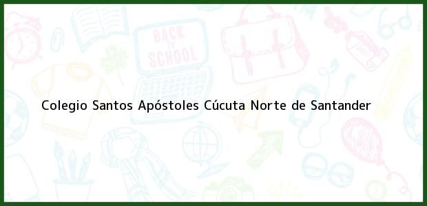 Teléfono, Dirección y otros datos de contacto para Colegio Santos Apóstoles, Cúcuta, Norte de Santander, Colombia