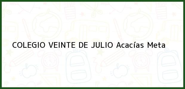 Teléfono, Dirección y otros datos de contacto para Colegio Veinte de Julio, Acacías, Meta, Colombia