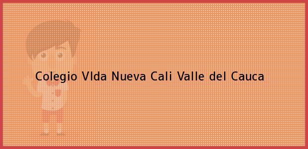 Teléfono, Dirección y otros datos de contacto para Colegio Vida Nueva, Cali, Valle del Cauca, Colombia