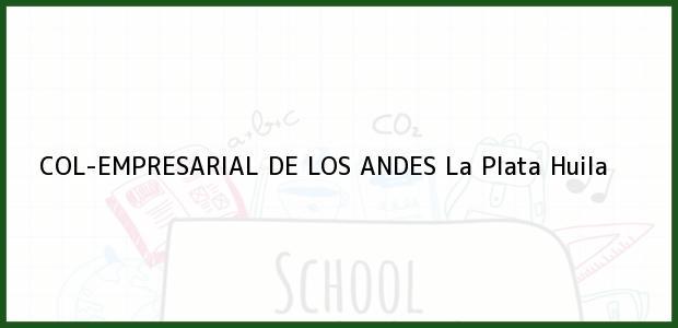Teléfono, Dirección y otros datos de contacto para COL-EMPRESARIAL DE LOS ANDES, La Plata, Huila, Colombia