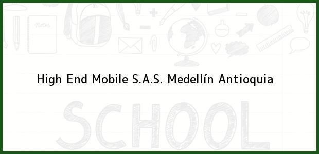 Teléfono, Dirección y otros datos de contacto para High End Mobile S.A.S., Medellín, Antioquia, Colombia
