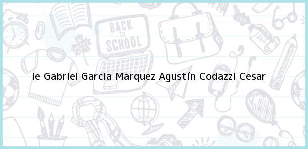 Teléfono, Dirección y otros datos de contacto para Ie Gabriel Garcia Marquez, Agustín Codazzi, Cesar, Colombia