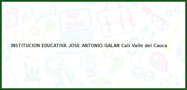 Teléfono, Dirección y otros datos de contacto para Institucion Educativa Jose Antonio Galan, Cali, Valle del Cauca, Colombia
