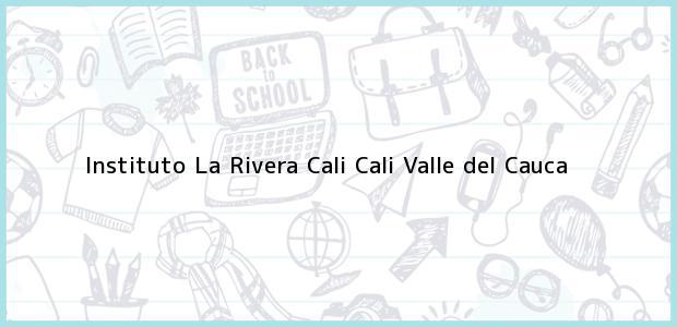 Teléfono, Dirección y otros datos de contacto para Instituto La Rivera Cali, Cali, Valle del Cauca, Colombia