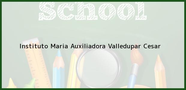 Teléfono, Dirección y otros datos de contacto para Instituto Maria Auxiliadora, Valledupar, Cesar, Colombia