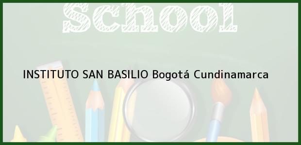 Teléfono, Dirección y otros datos de contacto para Instituto San Basilio, Bogotá, Cundinamarca, Colombia