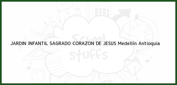 Teléfono, Dirección y otros datos de contacto para JARDIN INFANTIL SAGRADO CORAZON DE JESUS, Medellín, Antioquia, Colombia