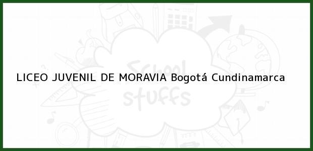 Teléfono, Dirección y otros datos de contacto para Liceo Juvenil de Moravia, Bogotá, Cundinamarca, Colombia