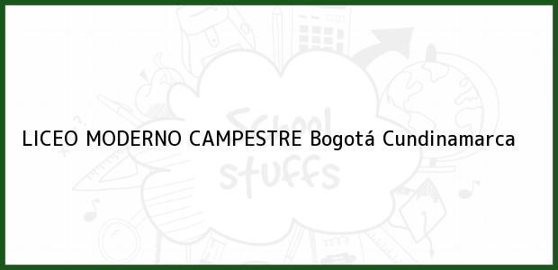 Teléfono, Dirección y otros datos de contacto para Liceo Moderno Campestre, Bogotá, Cundinamarca, Colombia