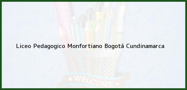 Teléfono, Dirección y otros datos de contacto para Liceo Pedagogico Monfortiano, Bogotá, Cundinamarca, Colombia