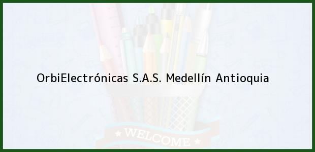 Teléfono, Dirección y otros datos de contacto para OrbiElectrónicas S.A.S., Medellín, Antioquia, Colombia