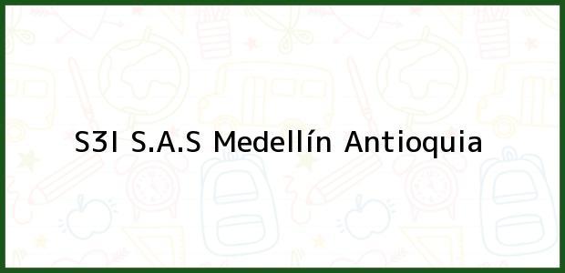 Teléfono, Dirección y otros datos de contacto para S3I S.A.S, Medellín, Antioquia, Colombia