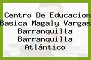 Centro De Educacion Basica Magaly Vargas Barranquilla Barranquilla Atlántico