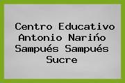 Centro Educativo Antonio Nariño Sampués Sampués Sucre