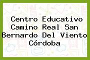 Centro Educativo Camino Real San Bernardo Del Viento Córdoba