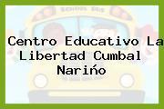 Centro Educativo La Libertad Cumbal Nariño
