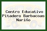 Centro Educativo Pitadero Barbacoas Nariño