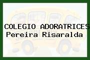 Colegio Adoratrices Pereira Risaralda