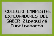 COLEGIO CAMPESTRE EXPLORADORES DEL SABER Zipaquirá Cundinamarca