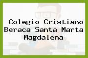 Colegio Cristiano Beraca Santa Marta Magdalena