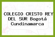 Colegio Cristo Rey Del Sur Bogotá Cundinamarca