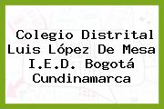 Colegio Distrital Luis López De Mesa I.E.D. Bogotá Cundinamarca