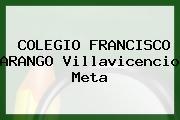 Colegio Francisco Arango Villavicencio Meta