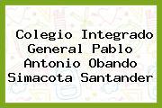 Colegio Integrado General Pablo Antonio Obando Simacota Santander