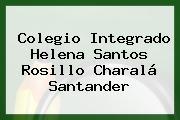 Colegio Integrado Helena Santos Rosillo Charalá Santander