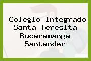 Colegio Integrado Santa Teresita Bucaramanga Santander