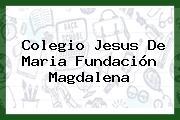 Colegio Jesus De Maria Fundación Magdalena