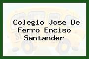 Colegio Jose De Ferro Enciso Santander
