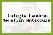 Colegio Londres Medellín Antioquia