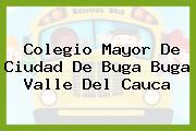 Colegio Mayor De Ciudad De Buga Buga Valle Del Cauca
