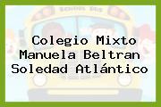 Colegio Mixto Manuela Beltran Soledad Atlántico