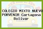 COLEGIO MIXTO NUEVO PORVENIR Cartagena Bolívar