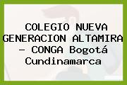 COLEGIO NUEVA GENERACION ALTAMIRA - CONGA Bogotá Cundinamarca