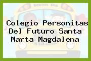Colegio Personitas Del Futuro Santa Marta Magdalena