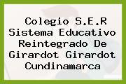 Colegio S.E.R Sistema Educativo Reintegrado De Girardot Girardot Cundinamarca