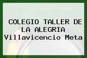 COLEGIO TALLER DE LA ALEGRIA Villavicencio Meta