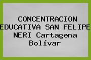 CONCENTRACION EDUCATIVA SAN FELIPE NERI Cartagena Bolívar