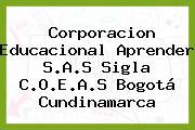 Corporacion Educacional Aprender S.A.S Sigla C.O.E.A.S Bogotá Cundinamarca
