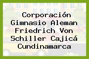 Corporación Gimnasio Aleman Friedrich Von Schiller Cajicá Cundinamarca