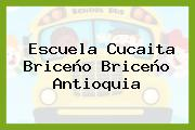 Escuela Cucaita Briceño Briceño Antioquia