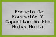 Escuela De Formación Y Capacitación Efc Neiva Huila