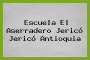 Escuela El Aserradero Jericó Jericó Antioquia